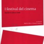 I festival del cinema - Quando la cultura rende